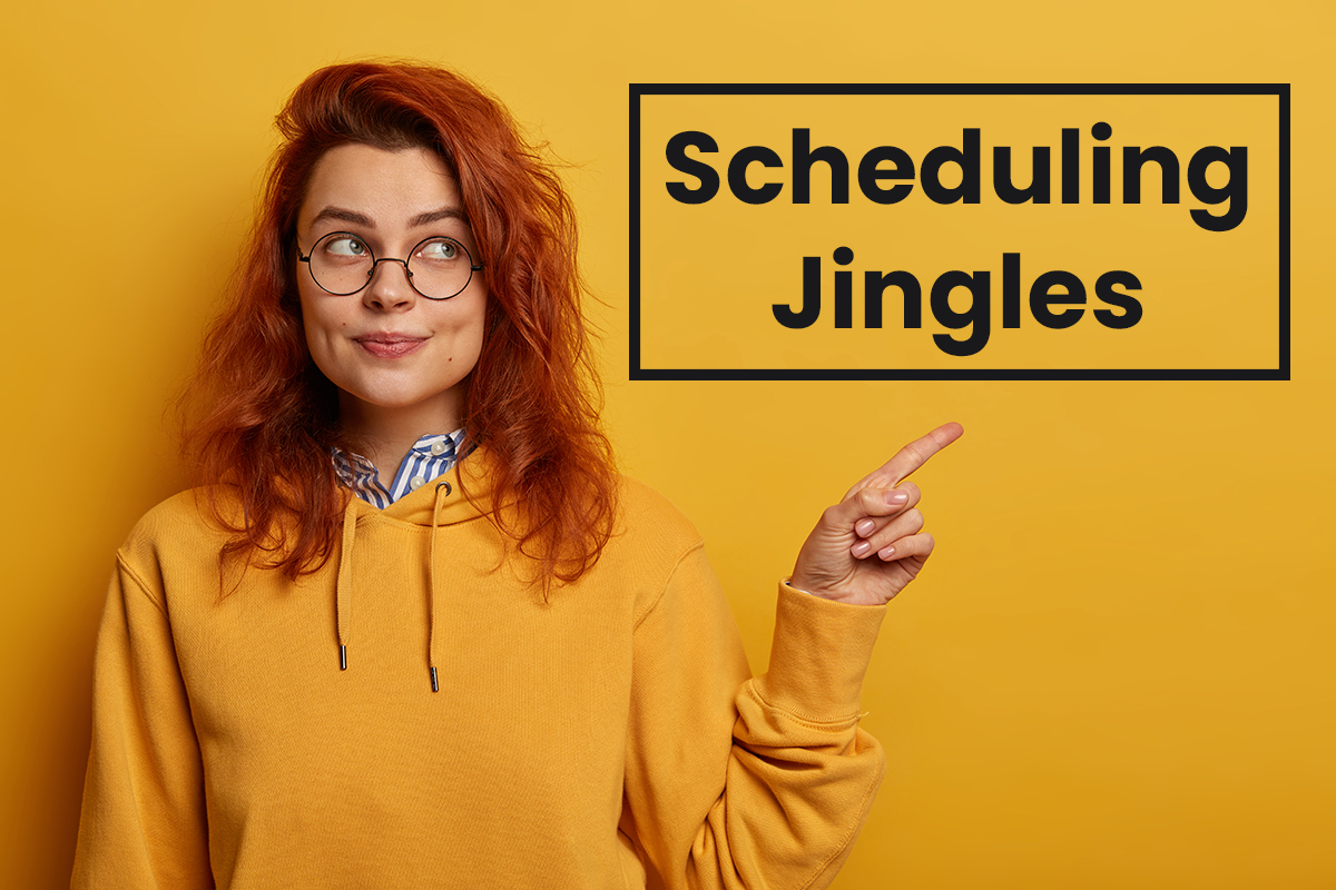How to schedule jingles, ads and commercials.